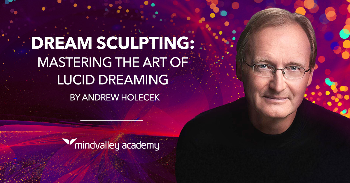 Dream Sculpting by Andrew Holecek Review