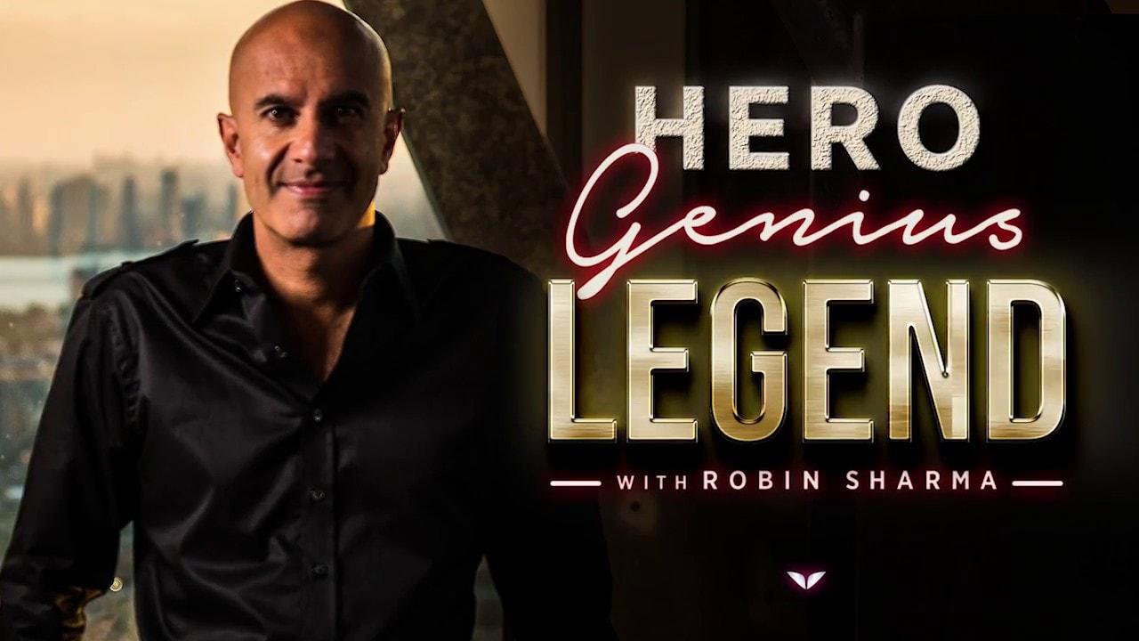 Hero. Genius. Legend. by Robin Sharma Review